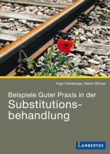 Beispiele Guter Praxis in der Substitutionsbehandlung